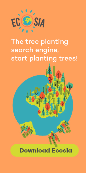 Ecosia - the tree planting search engine!